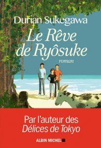 Sukegawa Le Rêve de Ryôsuke