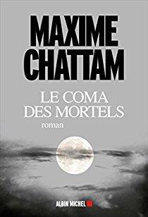 Le coma des mortels de Maxime Chattam