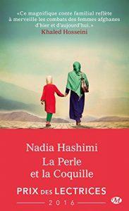 La Perle et la coquille de Nadia Hashimi