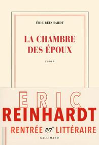 La chambre des époux d'Éric Reinhardt