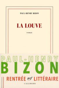 La Louve de Paul-Henry Bizon