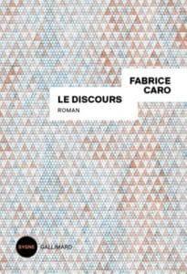 Le discours,de Fabrice Caro
