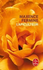 L'apiculteur, de Maxence Fermine
