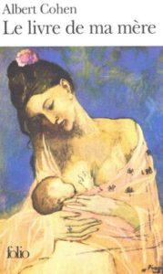 Le livre de ma mère, d'Albert Cohen
