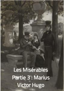 Les Misérables,de Victor Hugo (partie 3: Marius)
