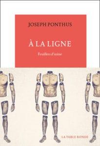 À la ligne, Feuillets d'usine, de Joseph Ponthus