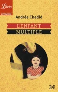 L'enfant multiple, d'Andrée Chedid