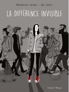 La différence invisible, de Julie Dachez et Mademoiselle Caroline