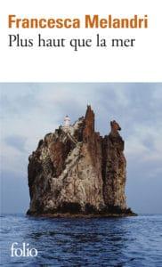 Plus haut que la mer, de Francesca Melandri