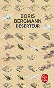 Déserteur, de Boris Bergmann