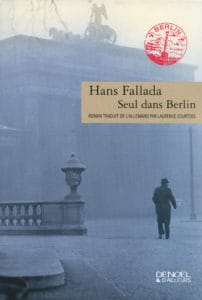 Seul dans Berlin, de Hans Fallada,