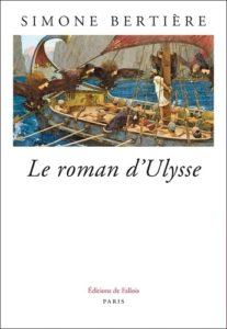 Le roman d'Ulysse, de Simone Bertière