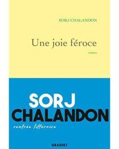 Une joie féroce, de Sorj Chalandon